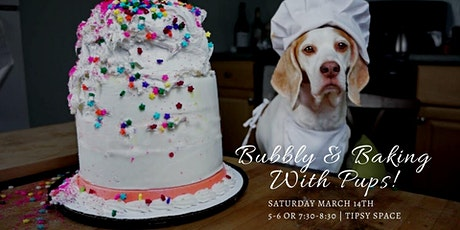 Bubbly & Baking with Pups! tickets