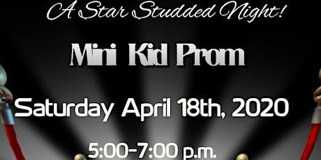 Mini Kid Prom tickets