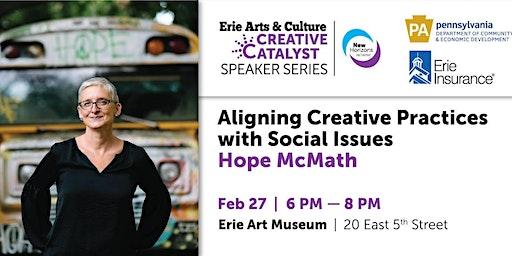 Creative Catalyst Speaker Series | Hope McMath