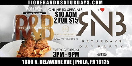 I Love R & B Saturdays Ultimate Day Party featuring Chicken & Waffles tickets