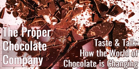 Taste and Talk:  How the World of Chocolate is Changing tickets