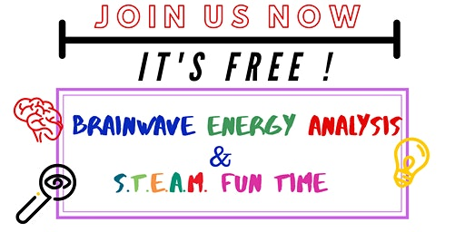 STEAM Fun Time &  Brain Assessment(Bukit Tinggi)