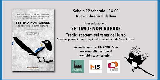 "Pavia • ""Settimo: non rubare"" con Sara Rattaro"