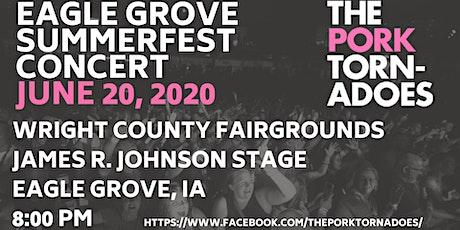 The Pork Tornadoes Hit Eagle Grove Summerfest! tickets