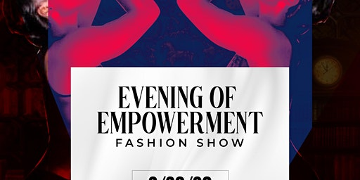 Night of Empowerment (Fashion Show)
