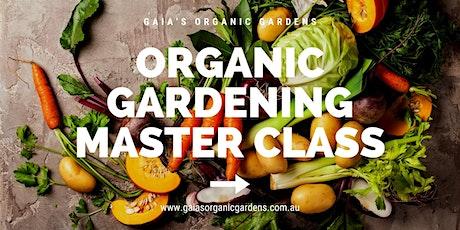 Organic Gardening Master Class tickets