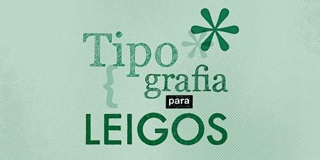 Tipografia para Leigos | Rio de Janeiro ingressos