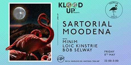 Klood Up presents Tropical Disco Records with Sartorial and Moodena tickets
