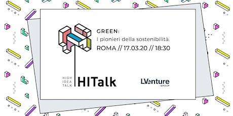HITalk - GREEN: I pionieri della sostenibilità. biglietti