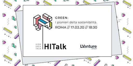 HITalk - GREEN: I pionieri della sostenibilità.