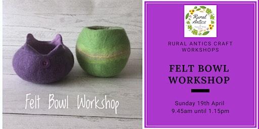 Felt Bowl Workshop
