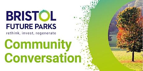 Bristol Future Parks - Ashley, Easton, Lawrence Hill Conversation tickets