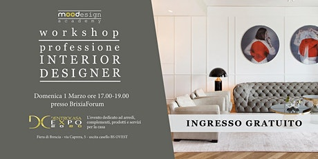 workshop PROFESSIONE INTERIOR DESIGNER biglietti