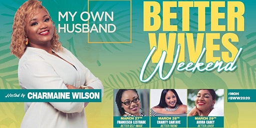 Better Wives Weekend