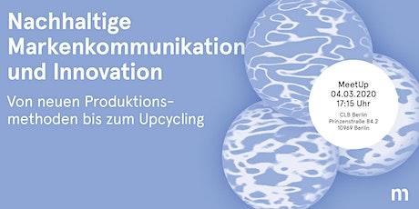 MeetUp: Nachhaltige Markenkommunikation und Innovation Tickets