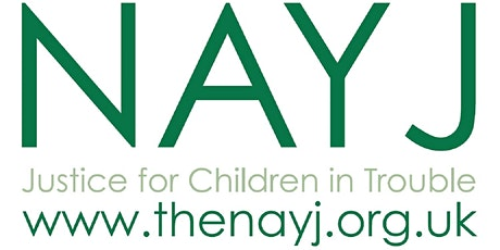NAYJ May Seminar - Child First Youth Justice: Rhetoric or Reality tickets