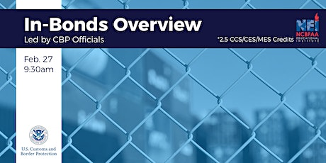 In-bonds Overview with CBP tickets