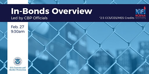 In-bonds Overview with CBP