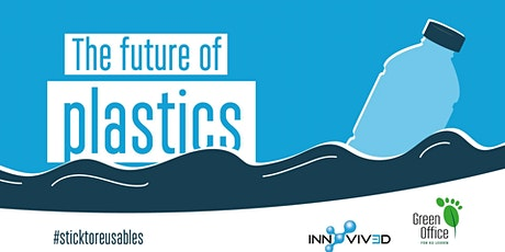 The Future of Plastics tickets