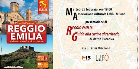 Reggio Emilia si presenta a Labò tickets