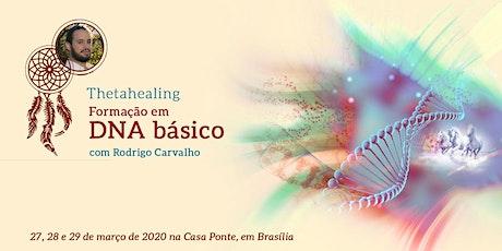 Formação em ThetaHealing DNA Básico com Rodrigo Carvalho ingressos