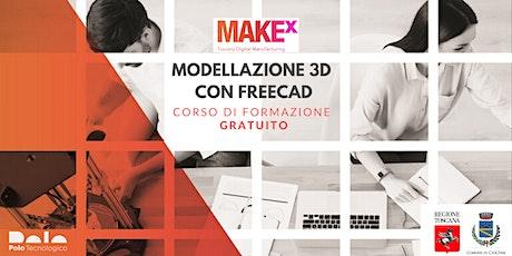 Corso gratuito di Modellazione 3D con FreeCAD a cura di MakeX biglietti