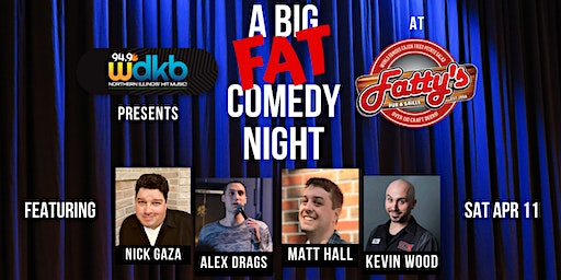 Big Fat Comedy Night at Fatty's