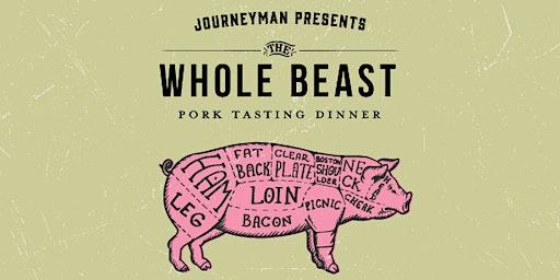 Whole Beast: Pork Dinner