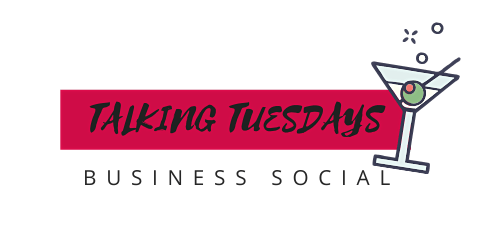 Talking Tuesday's - Business Social