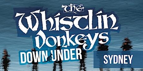 The Whistlin' Donkeys - Down Under - Sydney - Paddo RSL tickets