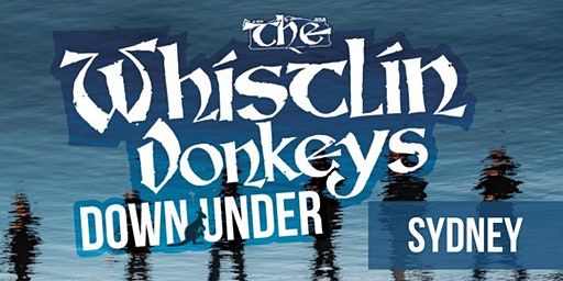 The Whistlin' Donkeys - Down Under - Sydney - Paddo RSL