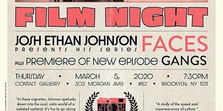 NYC-SPC Film Night: FACES GANGS. A Docu Series by Josh Ethan Johnson. tickets