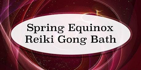 Spring Equinox Reiki Gong Bath tickets