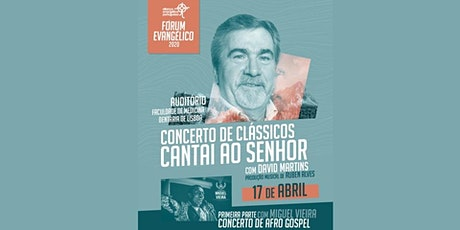 "Concerto de Clássicos ""Cantai ao Senhor"" bilhetes"