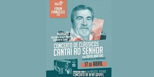 "Concerto de Clássicos ""Cantai ao Senhor"""