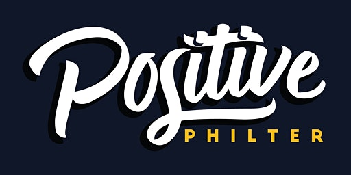 Positive Philter Live Podcast Show and After-Party