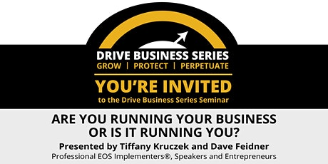 Are You Running Your Business or Is It Running You? tickets