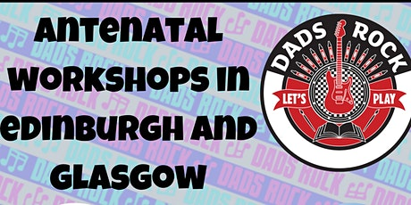 Antenatal Workshop for Dads - Glasgow 2020 tickets