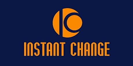 Instant Change Methode / erlebe diese Methode LIVE Tickets