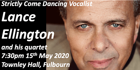 Lance Ellington comes to Fulbourn, Cambridge tickets