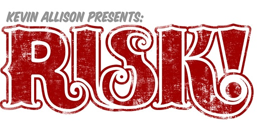 RISK! LIVE IN DURHAM