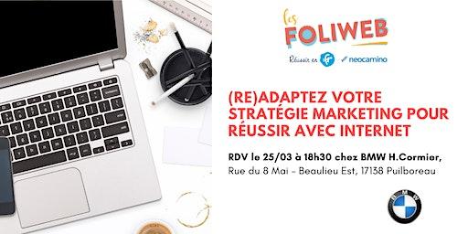 [La Rochelle] (Re)Adaptez votre stratégie marketing pour réussir avec internet