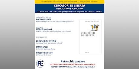 """Presentazione libro """"Cercatori di Libertà"""" di Lorenzo Infantino Firenze tickets"""