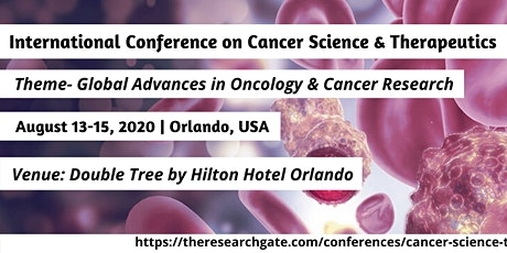 International Conference on Cancer Science and Therapeutics tickets