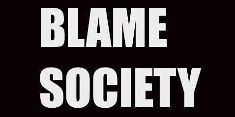 Blame Society @ The Paradise ....every Friday .