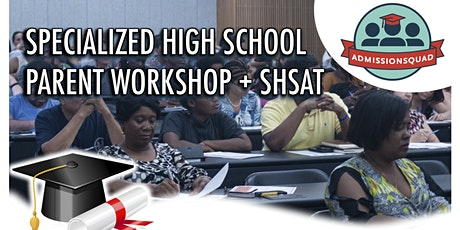 Specialized High School Parent Workshop tickets