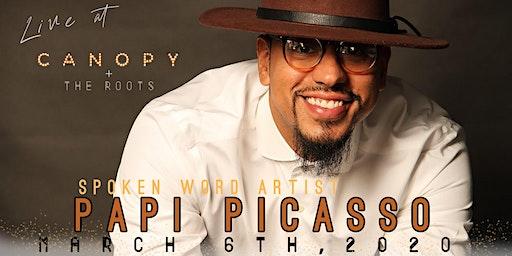 Spoken Word Artist : Papi Picasso