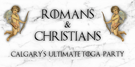 ROMANS & CHRISTIANS TOGA PARTY tickets