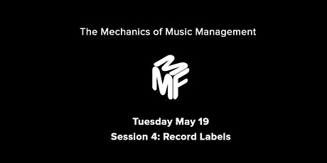 ´Mechanics of Music Management: The Evolution Of Record Deals And Labels tickets