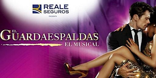 El Guardaespaldas, El Musical en Vigo: Miércoles 26/02/2020 a las 20:30